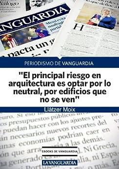 """Entrevista a Jean Nouvel, arquitecto: """"El principal riesgo en arquitectura es optar por lo neutral, por edificios que no se ven"""" de [Moix, Llàtzer]"""