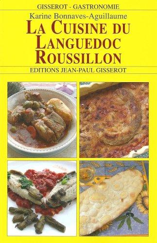La Cuisine du Languedoc Roussillon
