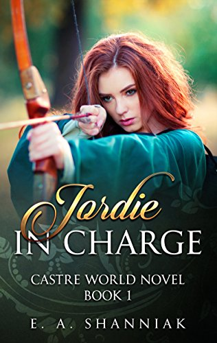 Jordie In Charge (A Castre World Novel Book 1)