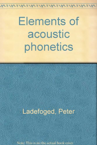 Elements of acoustic phonetics