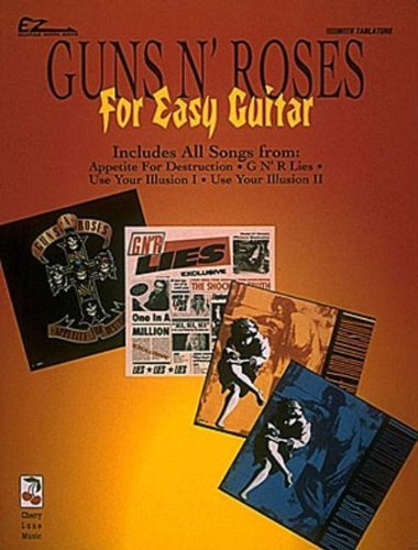 Guns N' Roses for Easy Guitar (Easy Guitar w/ Notes & Tab) (EZ Guitar) by Guns N' Roses (1996-04-01) - Guns Roses And Tab