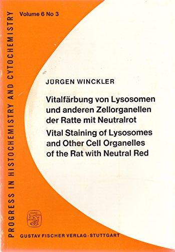 Vitalfärbung von Lysosomen und anderen Zellorganellen der Ratte mit Neutralrot