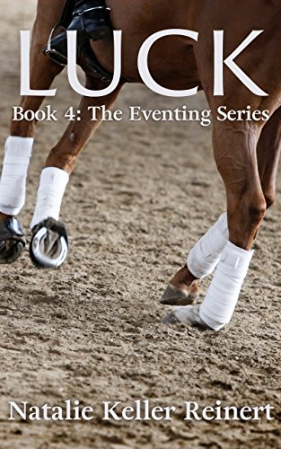 Luck (The Eventing Series Book 4)