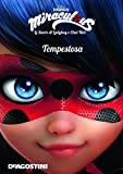 Scarica Libro Tempestosa Miraculous Le storie di Ladybug e Chat Noir Ediz a colori (PDF,EPUB,MOBI) Online Italiano Gratis