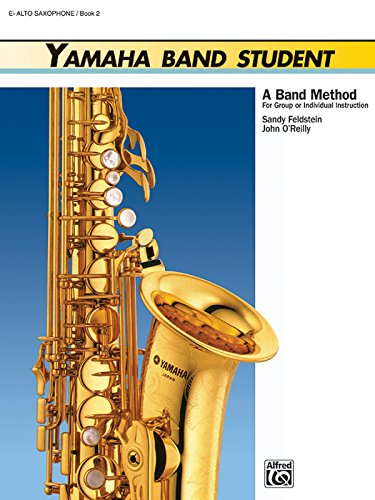 yamaha-band-student-a-band-method-for-group-or-individual-instruction-e-flat-alto-saxophone-book-2