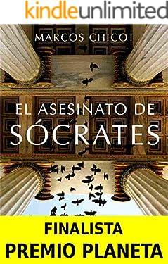 El Asesinato de Sócrates: Finalista Premio Planeta