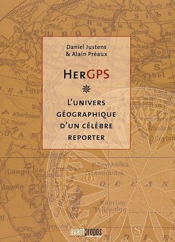 HerGPS - l'univers géographique d'un célèbre reporter