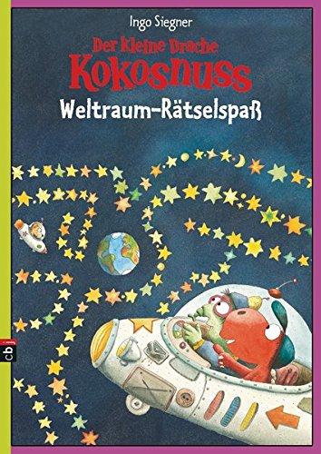 Der kleine Drache Kokosnuss - Weltraum-Rätselspaß (Spannende Rätselhefte, Band 1)