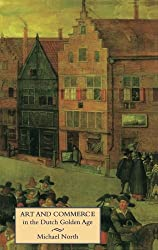 Art and Commerce in the Dutch Golden Age