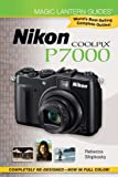 Nikon Coolpix P7000 (Magic Lantern Guides)