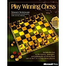 Play Winning Chess: An Introduction to the Moves, Strategies, and Philosophy of Chess from the Usa's #1 Ranked Chess Player (Tactique de Jeu)