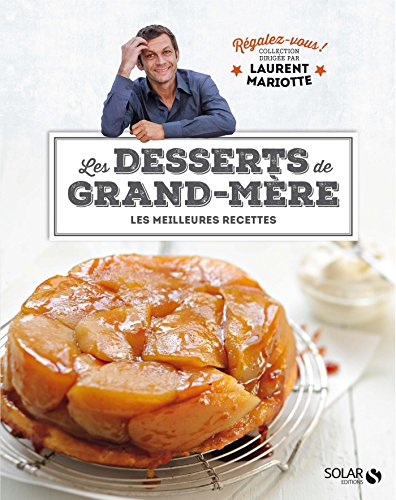 Desserts de grand-mère - Régalez-vous ! par COLLECTIF
