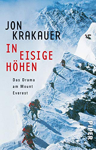 In eisige Höhen. Das Drama am Mount Everest