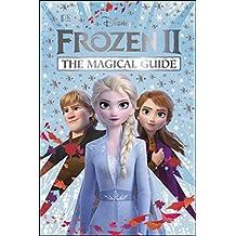 Disney Frozen 2 The Magical Guide: Julia March (English Edition)
