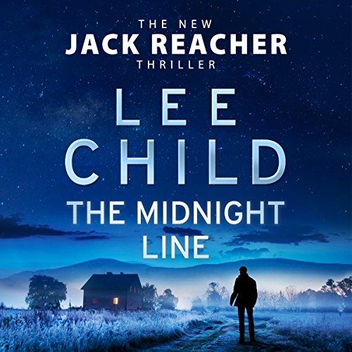 The Midnight Line: Jack Reacher, Book 22