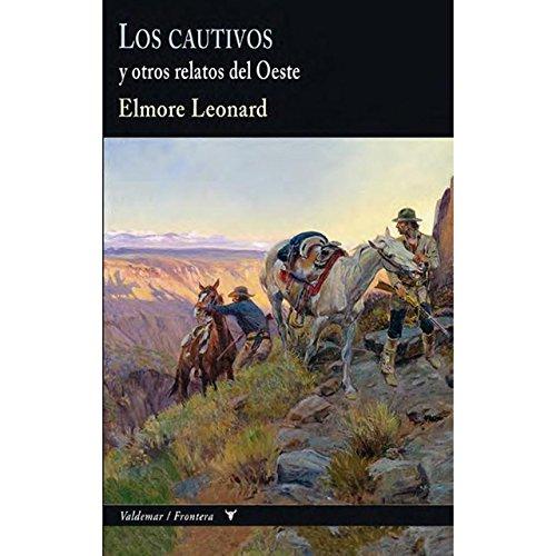 Los cautivos y otros relatos del Oeste (Frontera)