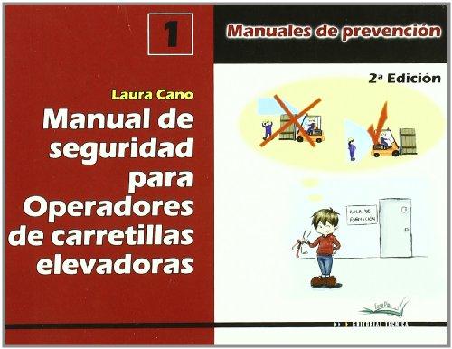 Manual de seguridad para operadores de carretillas elevadoras por Laura Cano