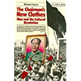 Chairman's New Clothes: Mao and the Cultural Revolution