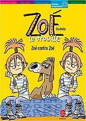 Zoé la trouille : Zoé contre Zoé