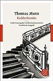 Fischer Klassik: Buddenbrooks: Verfall einer Familie - Thomas Mann