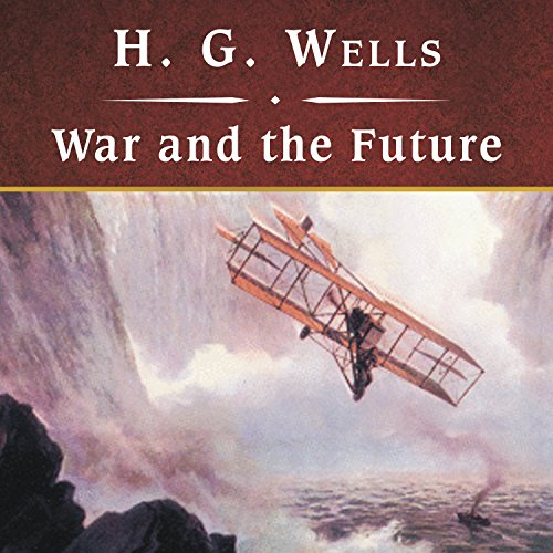 War and the Future  Audiolibri
