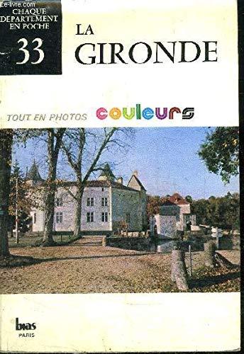 La Gironde (Chaque département en poche)