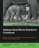 Hadoop Real-World Solutions Cookbook