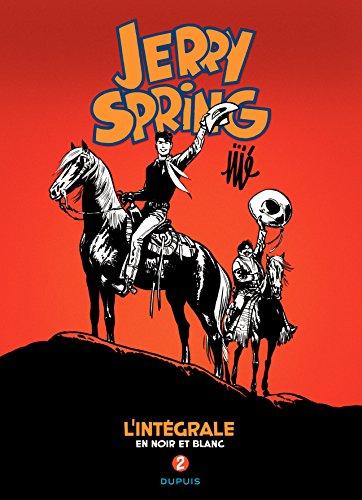 Jerry Spring : L'intégrale en noir et blanc : Tome 2
