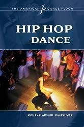 Hip Hop Dance (The American Dance Floor)