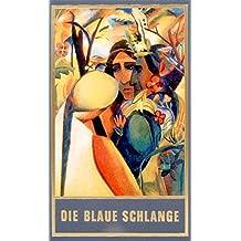 Die blaue Schlange: und andere Karl-May-Erzählungen: Und andere Karl-May-Geschichten