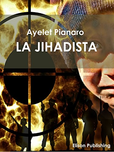 La Jihadista di Ayelet Pianaro