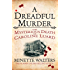 A Dreadful Murder: The Mysterious Death of Caroline Luard (Quick Reads 2013)