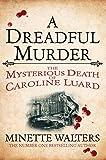 Image de A Dreadful Murder: The Mysterious Death of Caroline Luard (Quick Reads 2013) (En