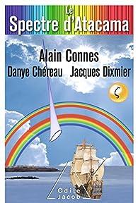 Le Spectre d'Atacama par Alain Connes