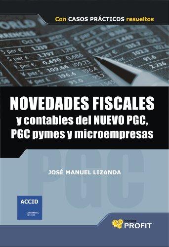 NOVEDADES FISCALES Y CONTABLES DEL NUEVO PGC, PGC PYMES Y ...