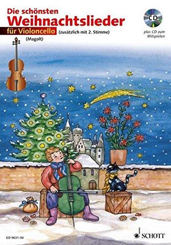 Die schönsten Weihnachtslieder: sehr leicht bearbeitet. 1-2 Violoncelli. Ausgabe mit CD.