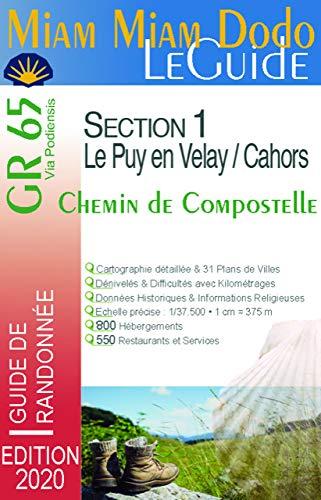 Miam Miam Dodo GR65 Edition 2020 Section 1 (Le Puy-en-Velay à Cahors)