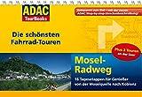 ADAC TourBooks Mosel-Radweg: Die schönsten Fahrradtouren