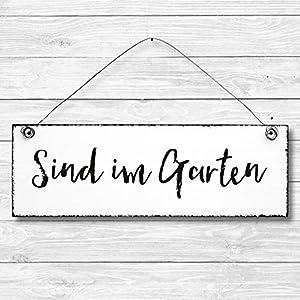 Sind im Garten – Dekoschild Türschild Wandschild aus Holz 10x30cm – Holzdeko Holzbild Deko Schild