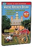 Where America Began: Jamestown, Colonial Williamsburg & Yorktown