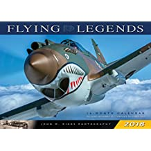 Flying Legends 2018: 16 Month Calendar Includes September 2017 Through December 2018 (Calendars 2018)