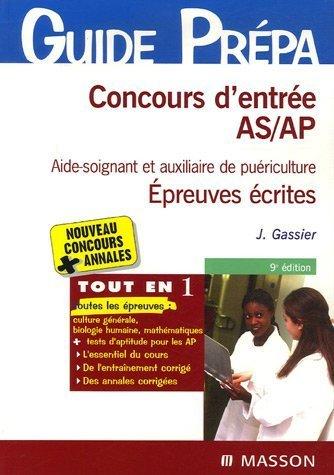 Concours d'entrée AS/AP (aide-soignant et auxiliaire de puériculture) : Epreuves écrites