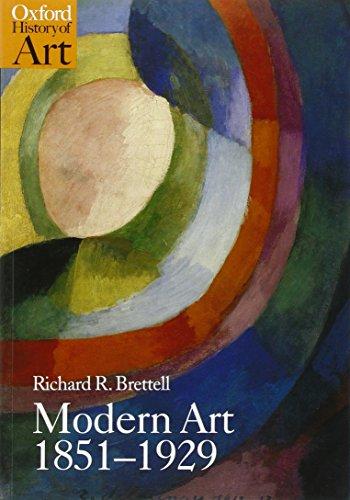 Modern Art 1851-1929: Capitalism and Representation (Oxford History of Art) por Richard Brettell