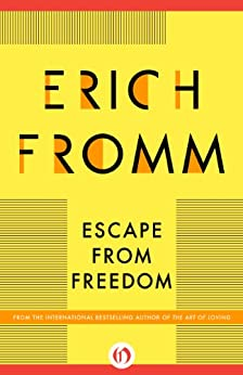 Escape from Freedom (English Edition) von [Fromm, Erich]
