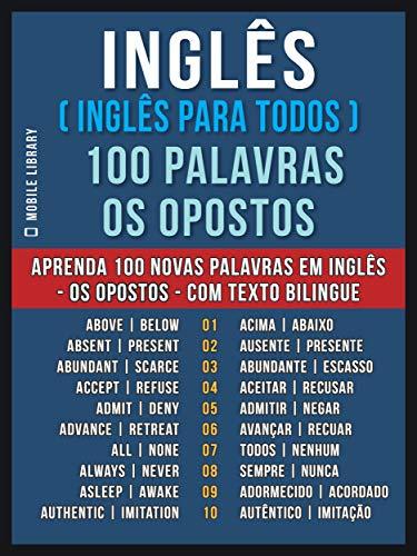 Inglês (Inglês Para Todos)  100 Palavras - os Opostos: Aprenda ...