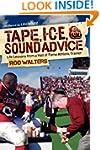 Tape, I-C-E, and Sound Advice: Life L...