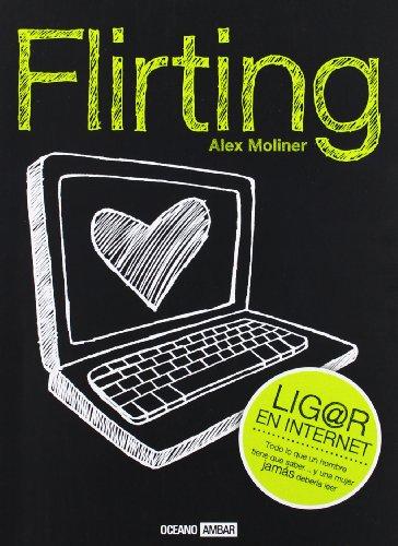 Flirting (Muy personal)