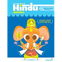 The Little Book of Hindu Deities: From the Goddess of Wealth to the Sacred Cow