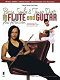 Bossa, Samba and Tango Duets for Flute & Guitar Plus Percussion [With CD]