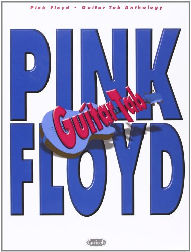 Pink Floyd Anthology (Guitar Tab) (Gtab) par Pink Floyd